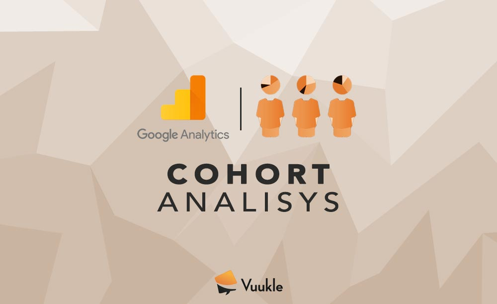 What Is Google Analytics Cohort Analysis