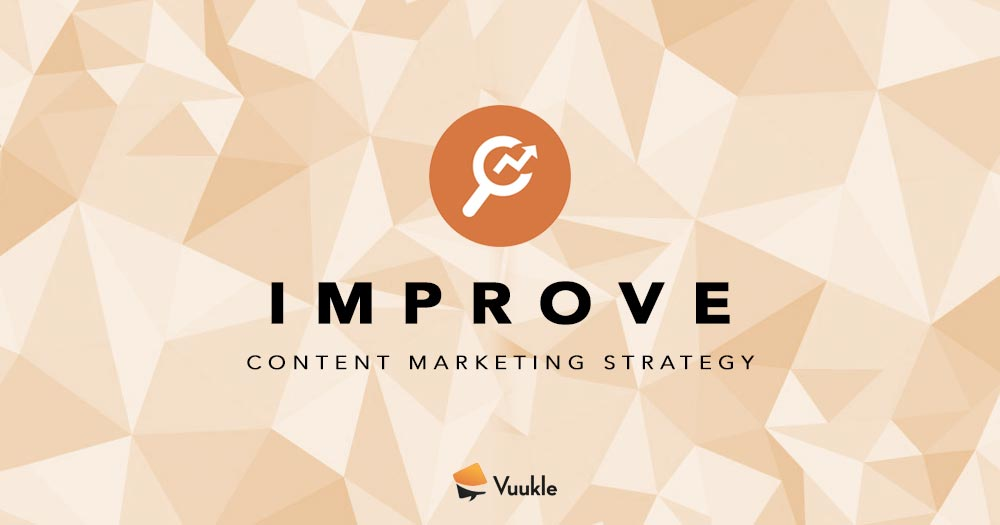Improve Content Marketing Strategy