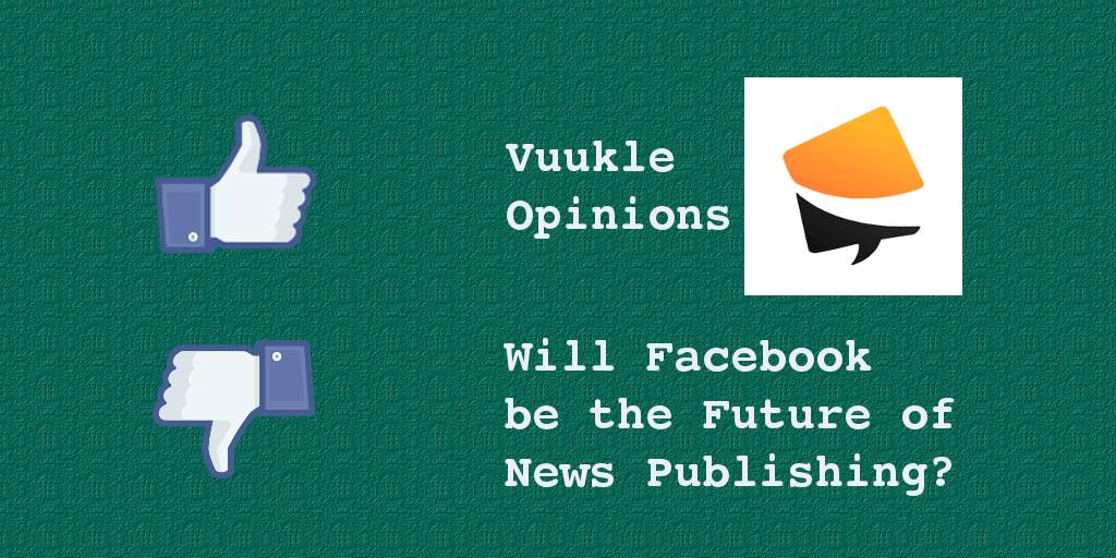 Facebook Future of News Publishing?