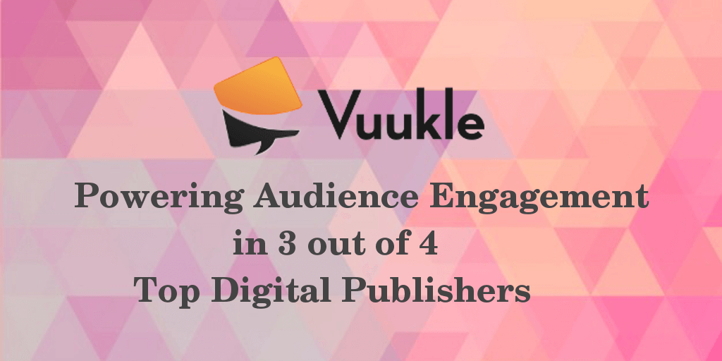 Vuukle Audience Engagement Digital Publishers