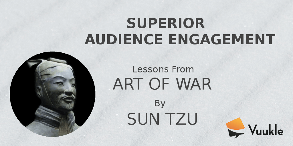 Audience Engagement Sun Tzu Art of War
