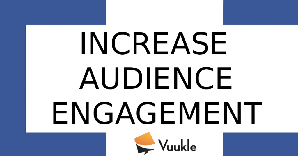 increase audience engagement vuukle