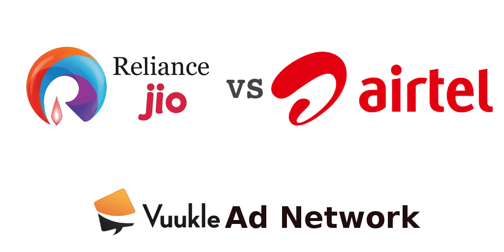Reliance Jio Vs Airtel Vuukle Ad Network